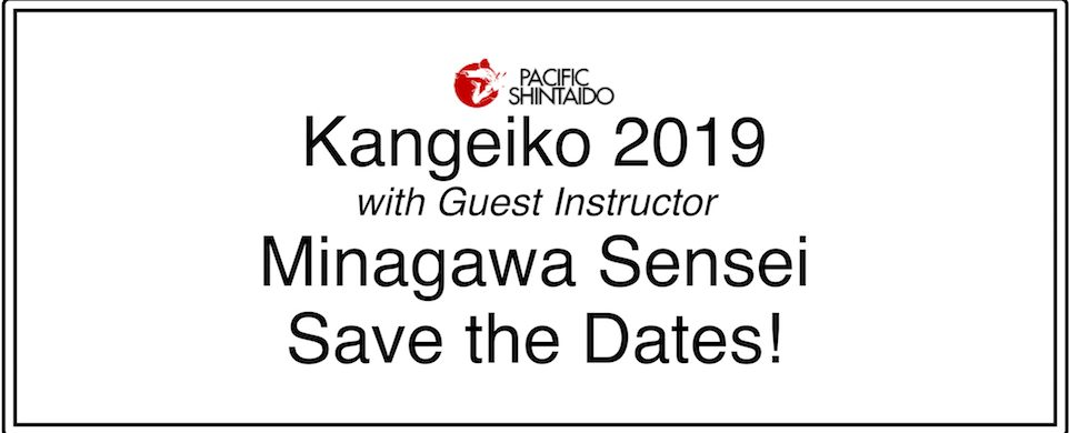 Pacific Shintaido Kangeiko 2019 — Save the Dates!